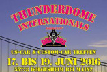 Thunderdome Internationals | Freitag, 17. Juni 2016