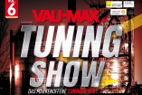 6. VAU-MAX TuningShow 2021 | Samstag, 18. September 2021