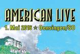 33. American Live 2016 | Sonntag, 1. Mai 2016