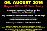 Rogers Fifties 25 Year Party | Samstag, 6. August 2016